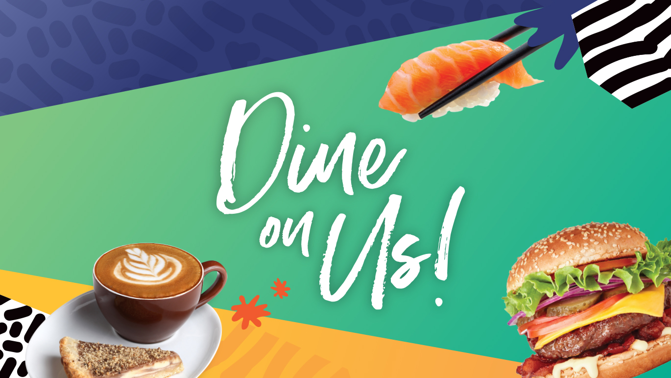 Dine on us from 22 Oct!